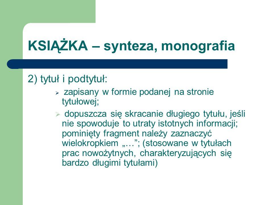 KSIĄŻKA – synteza, monografia