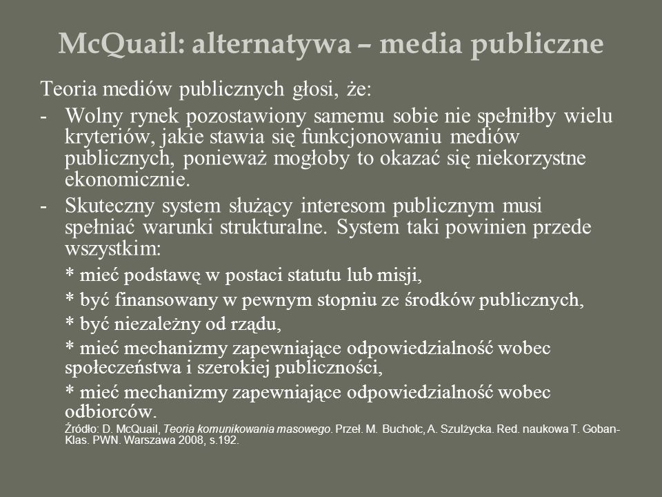 McQuail: alternatywa – media publiczne