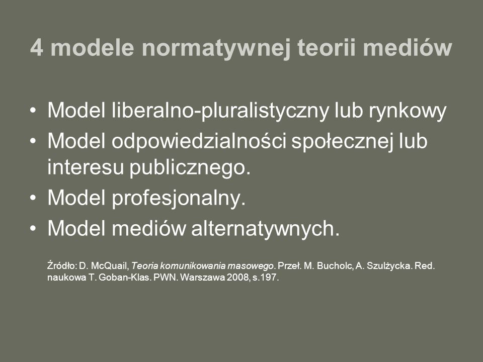 4 modele normatywnej teorii mediów