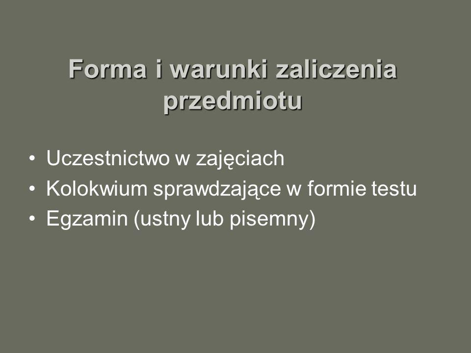 Forma i warunki zaliczenia przedmiotu
