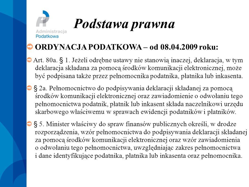 Podstawa prawna ➲ ORDYNACJA PODATKOWA – od 08.04.2009 roku: