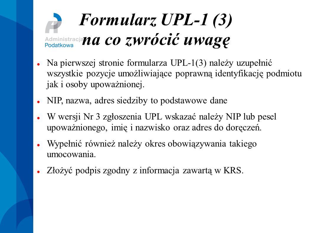 Formularz UPL-1 (3) na co zwrócić uwagę