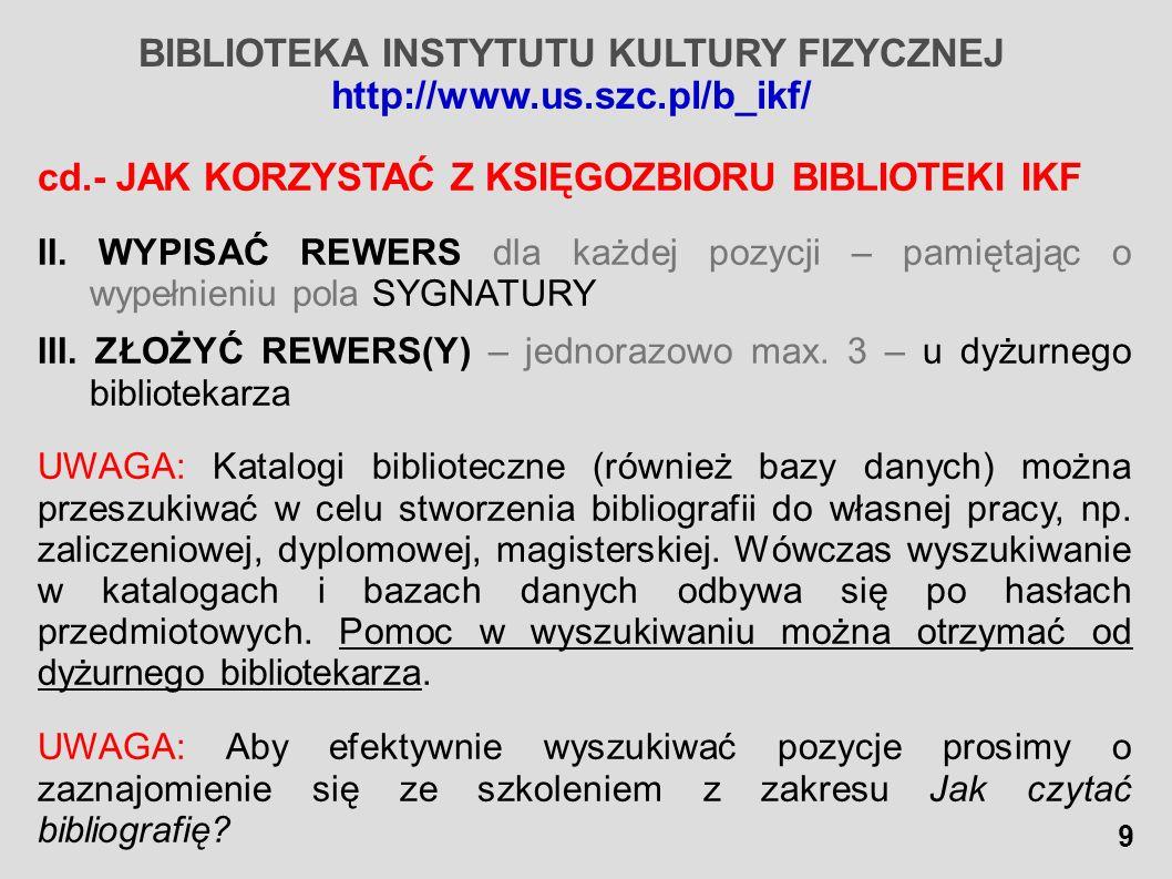 BIBLIOTEKA INSTYTUTU KULTURY FIZYCZNEJ
