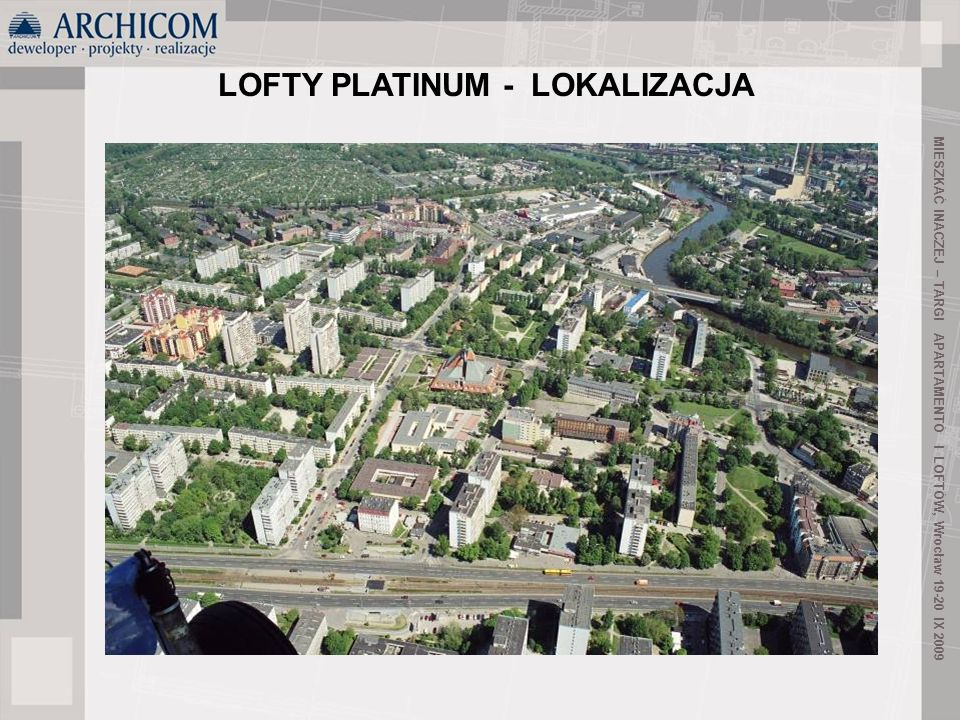 LOFTY PLATINUM - LOKALIZACJA