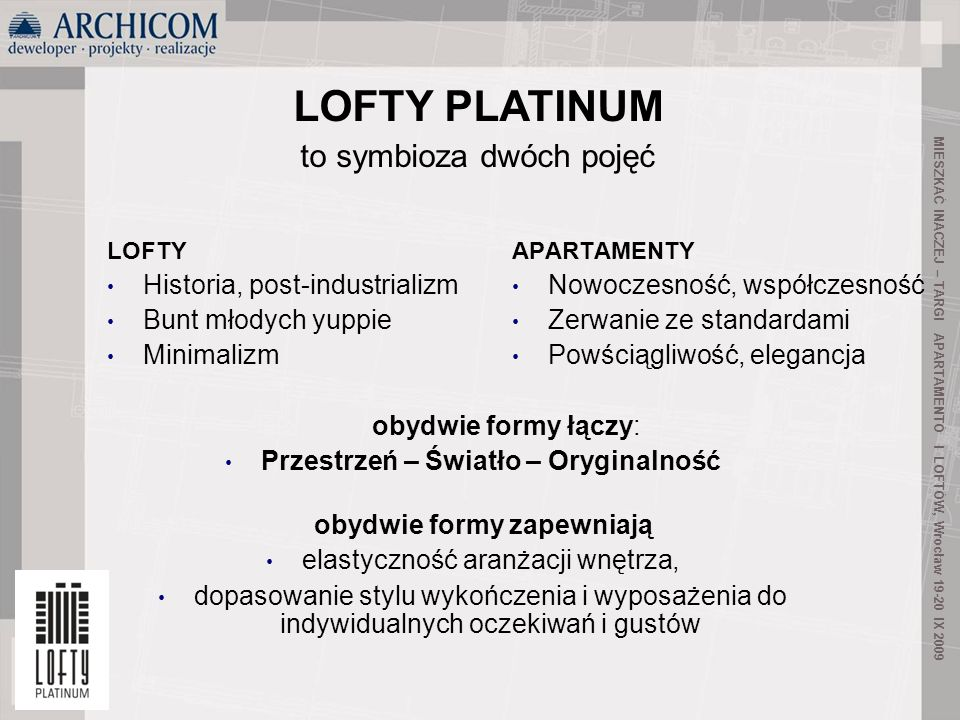 LOFTY PLATINUM Historia, post-industrializm Bunt młodych yuppie