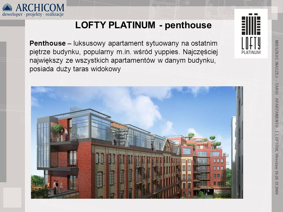 LOFTY PLATINUM - penthouse