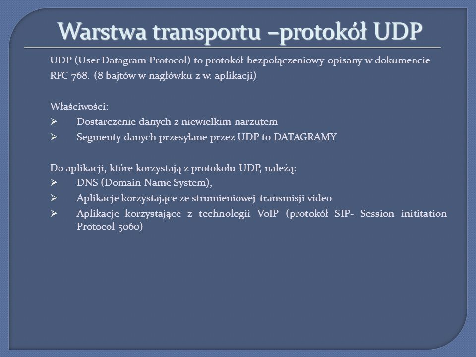 Warstwa transportu –protokół UDP