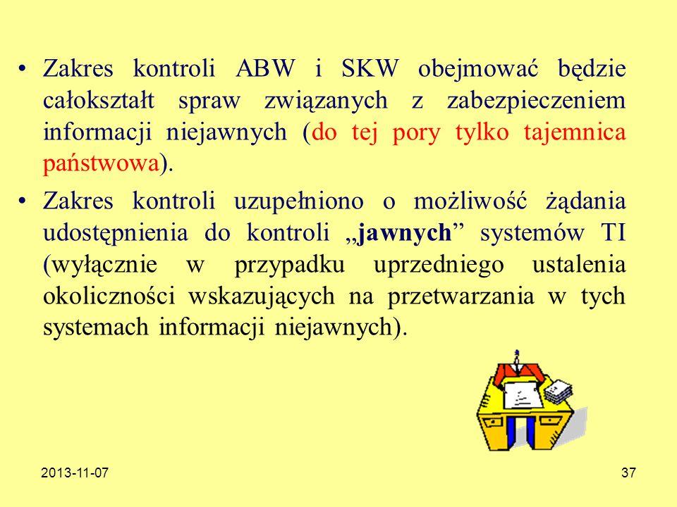 Zakres kontroli ABW i SKW obejmować będzie całokształt spraw związanych z zabezpieczeniem informacji niejawnych (do tej pory tylko tajemnica państwowa).