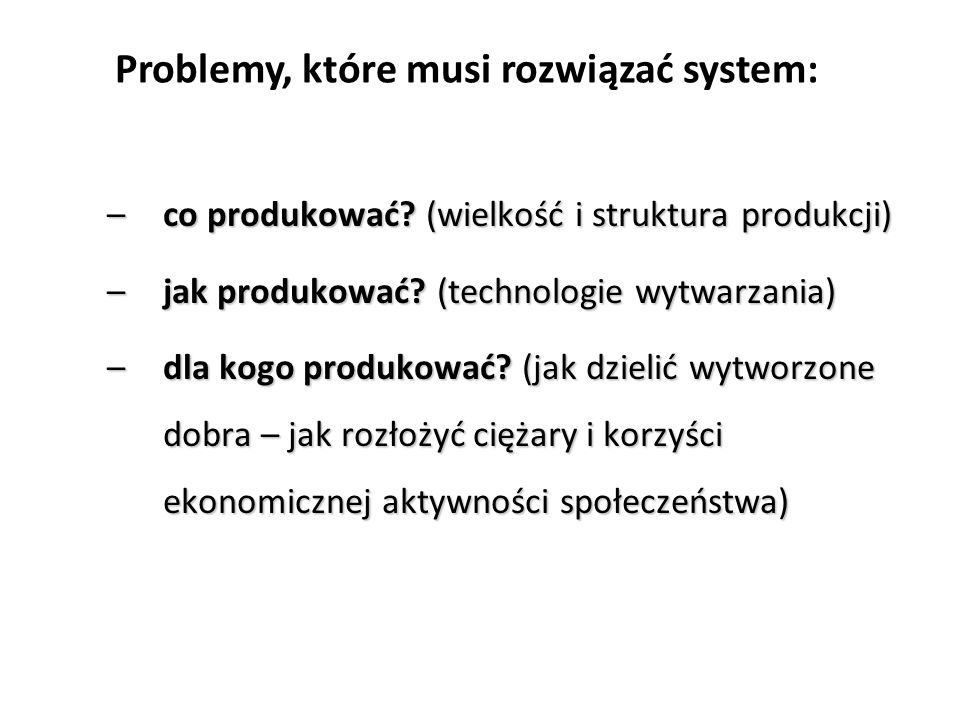 Problemy, które musi rozwiązać system: