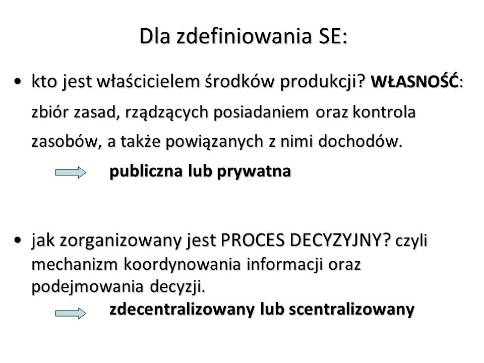 Dla zdefiniowania SE: