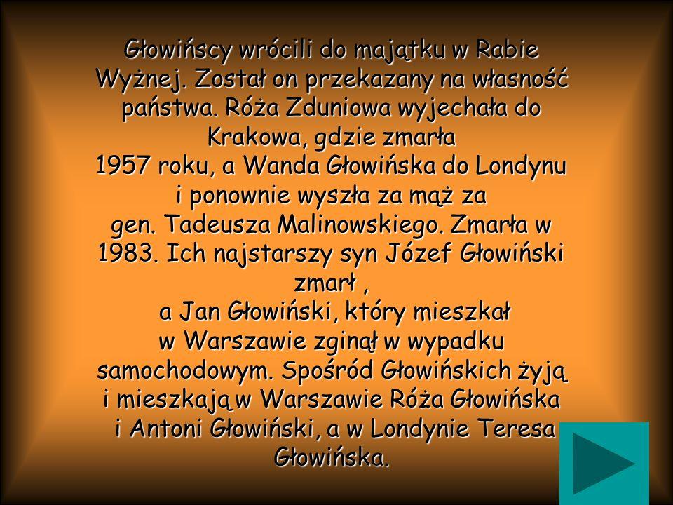 Głowińscy wrócili do majątku w Rabie Wyżnej
