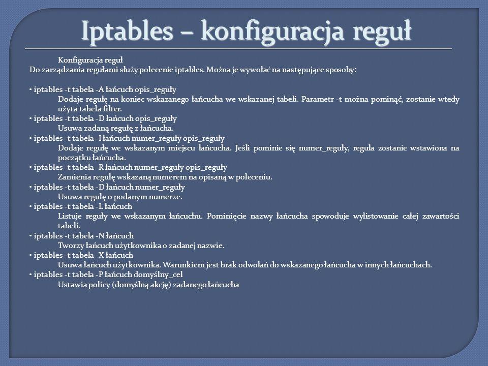 Iptables – konfiguracja reguł