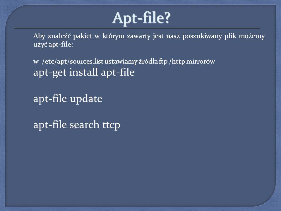 Apt-file apt-get install apt-file apt-file update