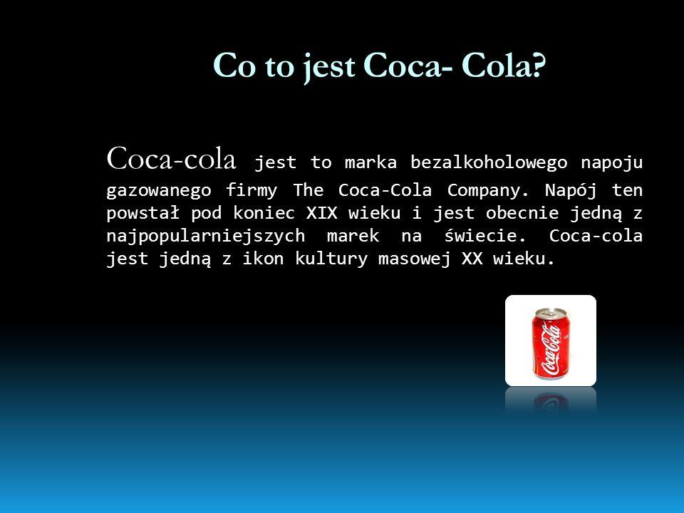 Co to jest Coca- Cola