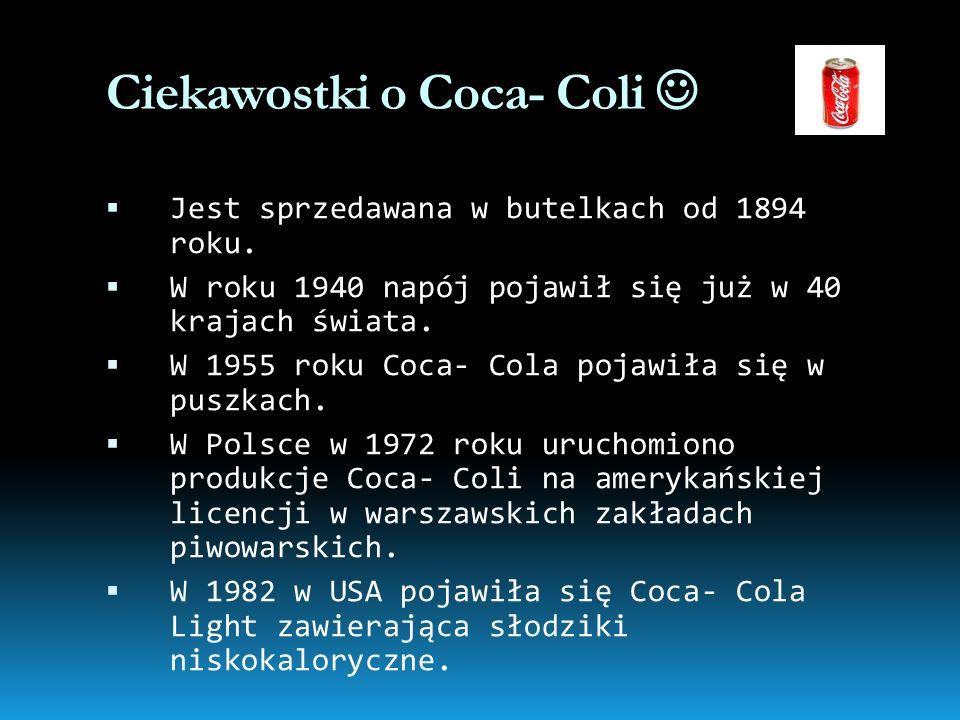 Ciekawostki o Coca- Coli 