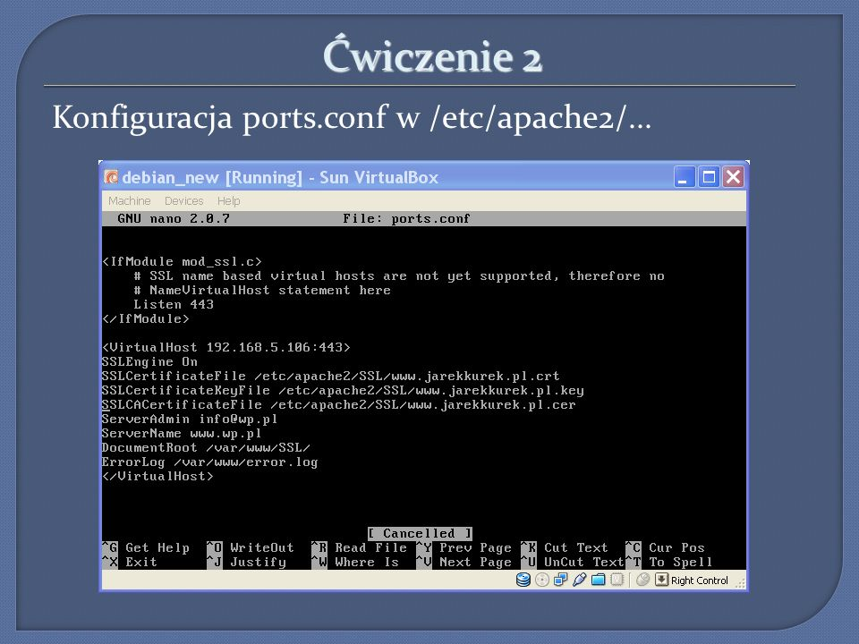 Ćwiczenie 2 Konfiguracja ports.conf w /etc/apache2/... 4