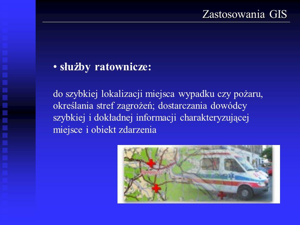 Zastosowania GIS służby ratownicze: