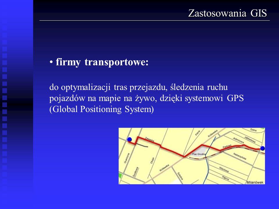 Zastosowania GIS firmy transportowe: