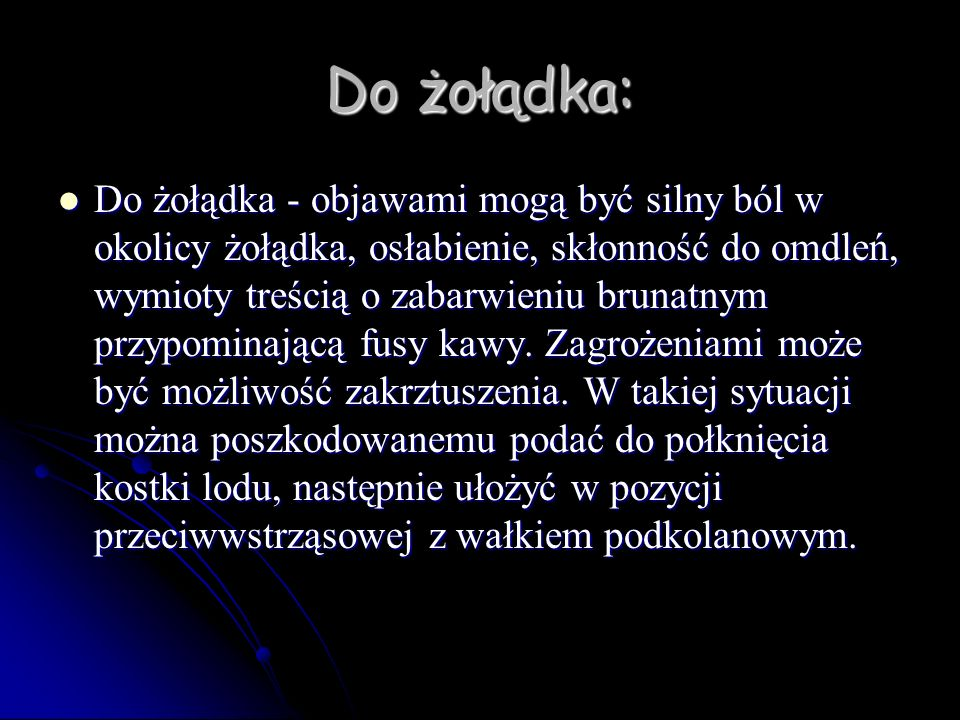 Do żołądka:
