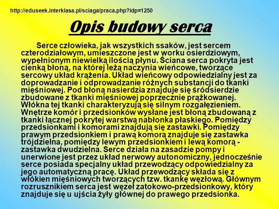 http://eduseek.interklasa.pl/sciaga/praca.php idp=1250 Opis budowy serca.