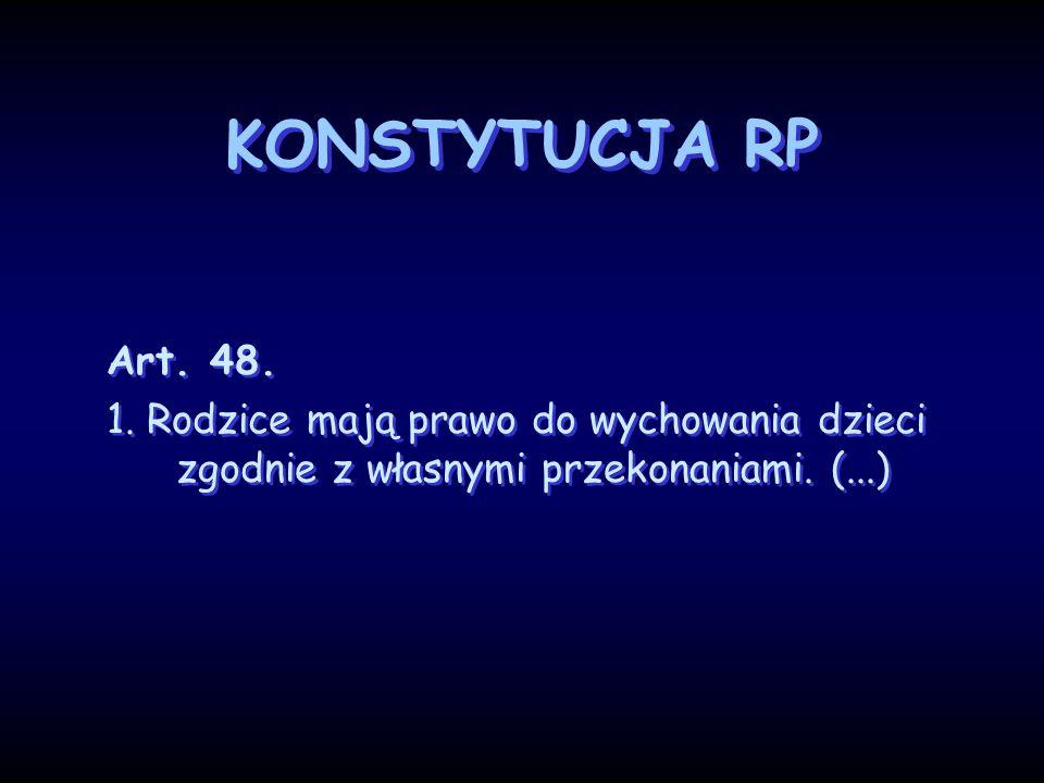 KONSTYTUCJA RP Art. 48. 1.