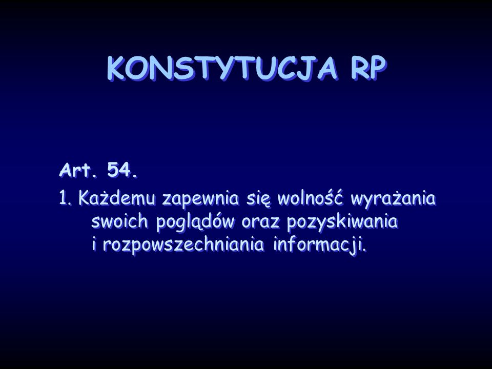 KONSTYTUCJA RPArt.54. 1.