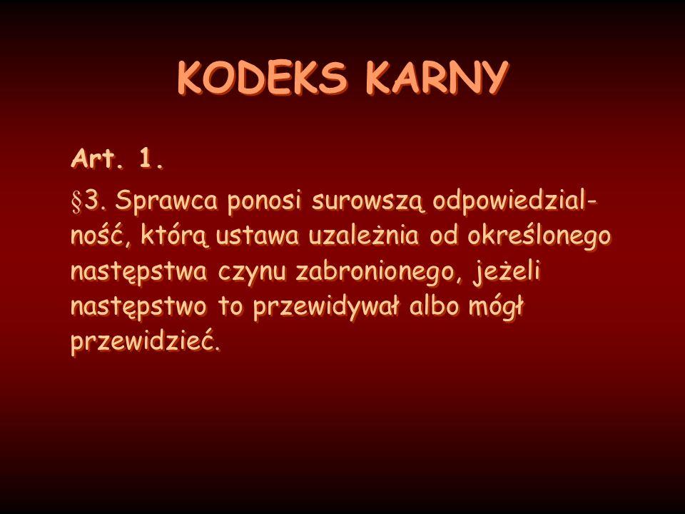 KODEKS KARNY Art. 1.