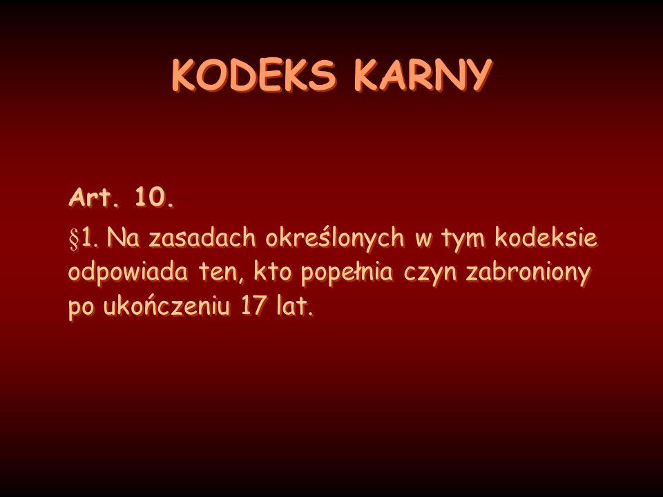 KODEKS KARNY Art. 10. §1.