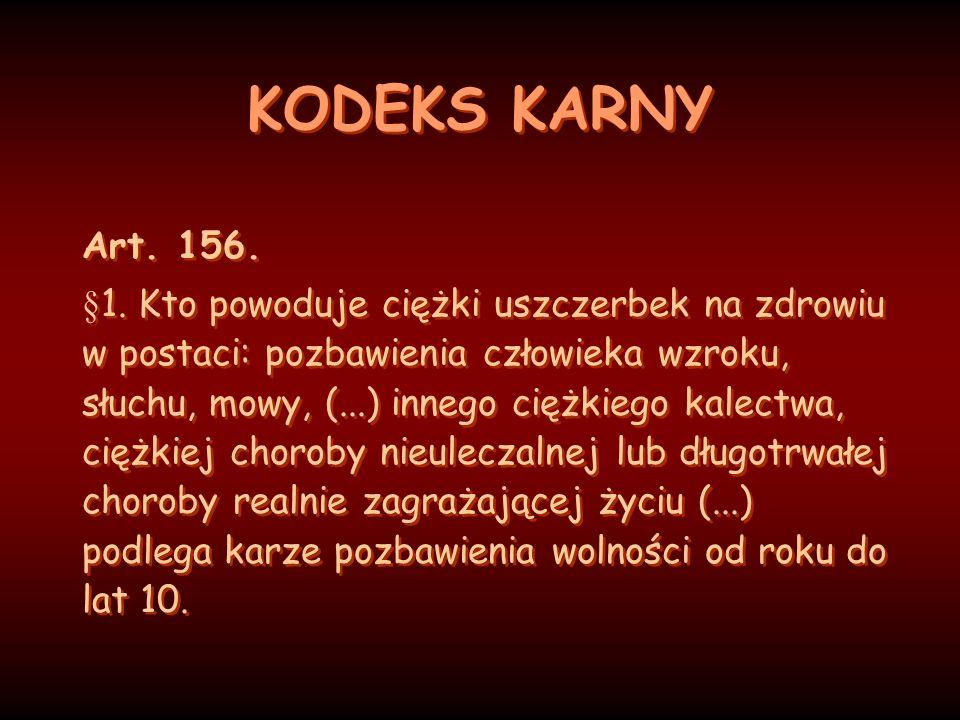 KODEKS KARNY Art. 156.