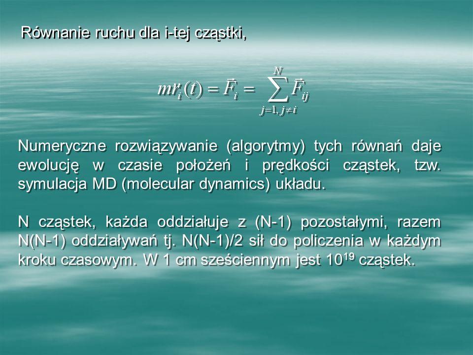 Równanie ruchu dla i-tej cząstki,
