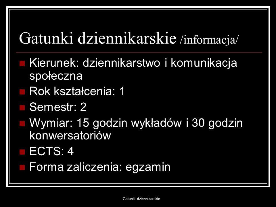 Gatunki dziennikarskie /informacja/