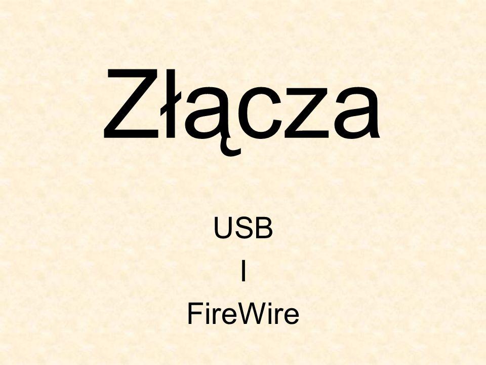 Złącza USB I FireWire