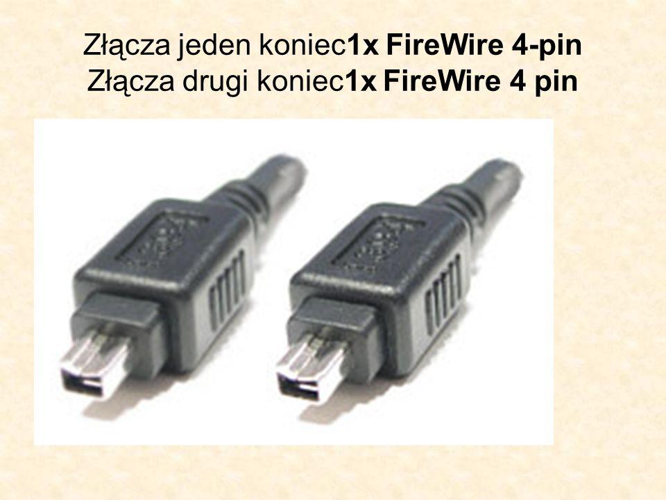 Złącza jeden koniec1x FireWire 4-pin Złącza drugi koniec1x FireWire 4 pin
