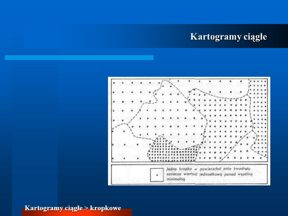 Kartogramy ciągłe Kartogramy ciągłe > kropkowe