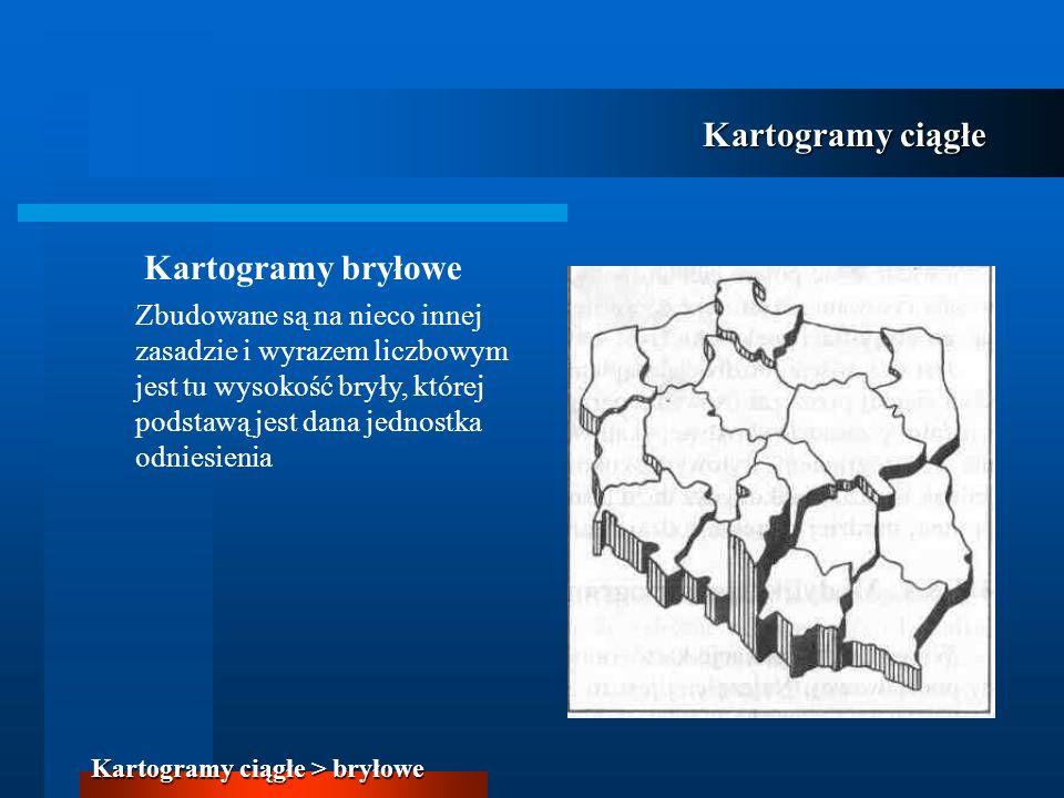Kartogramy ciągłe Kartogramy bryłowe