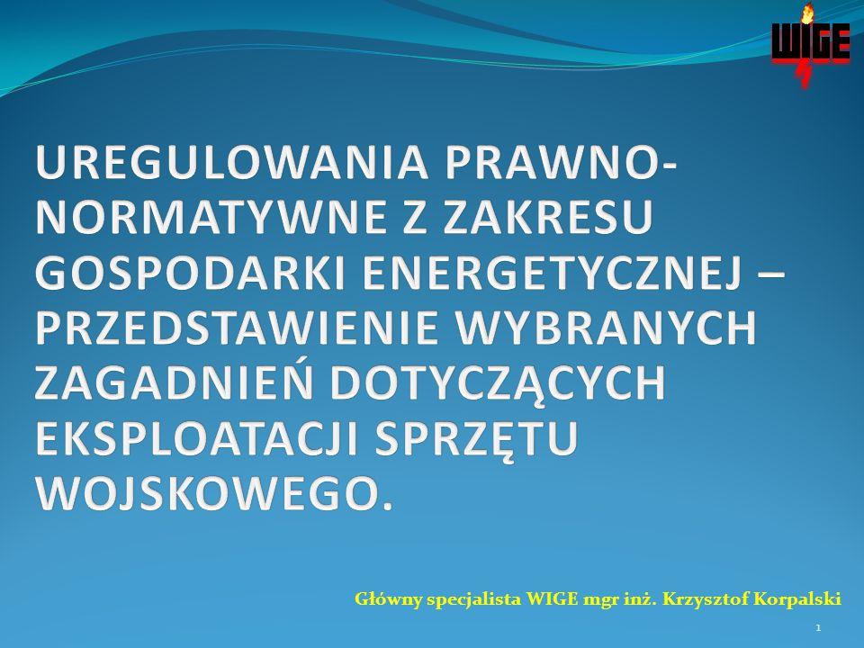 Główny specjalista WIGE mgr inż. Krzysztof Korpalski