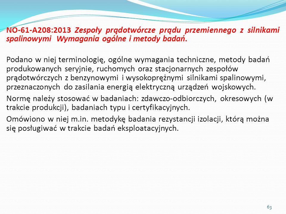 NO-61-A208:2013 Zespoły prądotwórcze prądu przemiennego z silnikami spalinowymi Wymagania ogólne i metody badań.