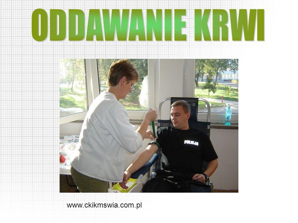 ODDAWANIE KRWI www.ckikmswia.com.pl