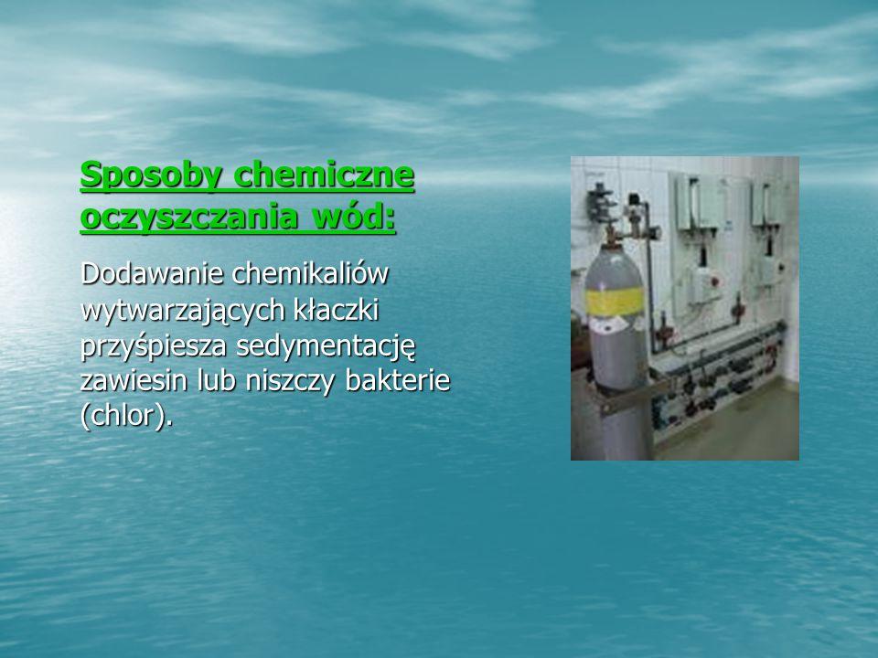 Sposoby chemiczne oczyszczania wód: