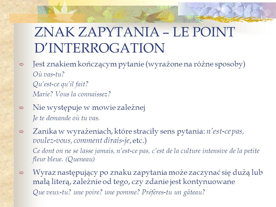 ZNAK ZAPYTANIA – LE POINT D'INTERROGATION
