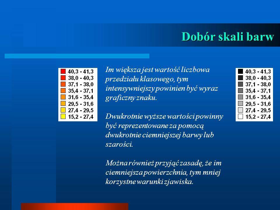 Dobór skali barw Im większa jest wartość liczbowa przedziału klasowego, tym intensywniejszy powinien być wyraz graficzny znaku.