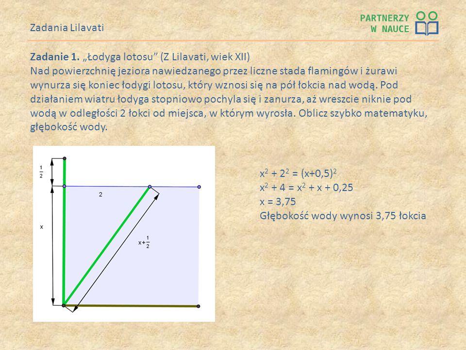 """Zadania LilavatiZadanie 1. """"Łodyga lotosu (Z Lilavati, wiek XII)"""