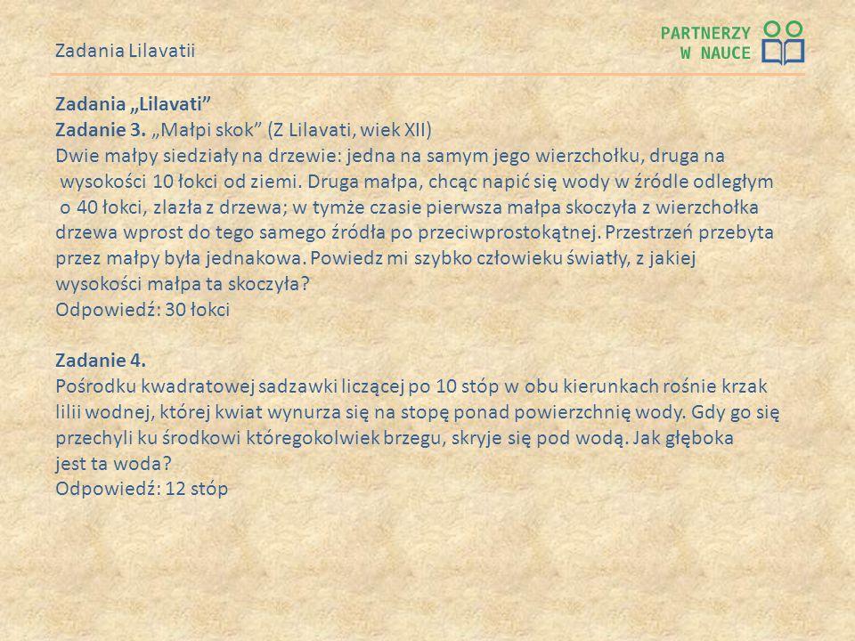 "Zadania Lilavatii Zadania ""Lilavati Zadanie 3. ""Małpi skok (Z Lilavati, wiek XII)"