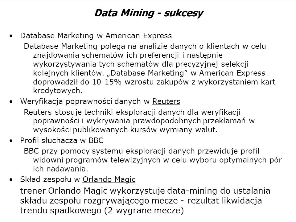 Data Mining - sukcesy Database Marketing w American Express.