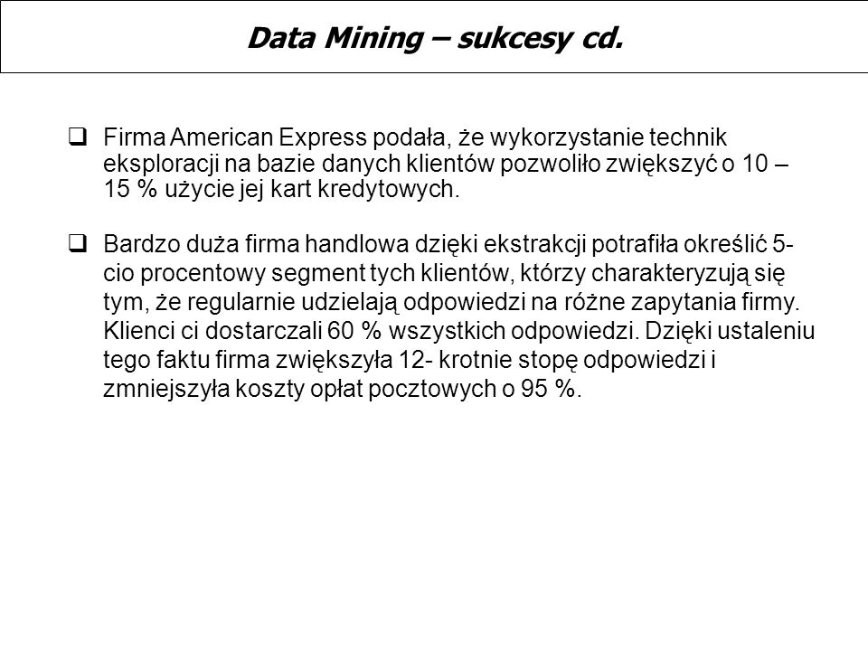 Data Mining – sukcesy cd.