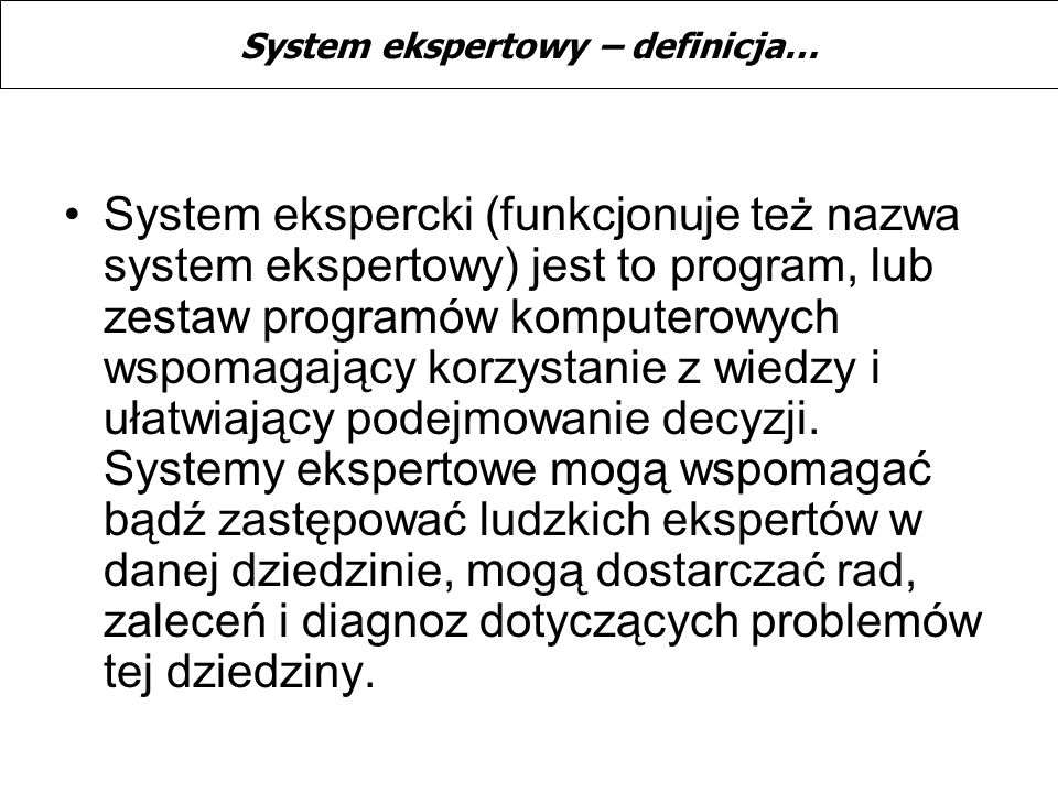 System ekspertowy – definicja…