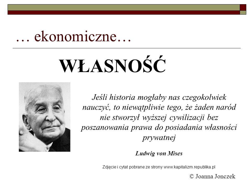 Zdjęcie i cytat pobrane ze strony www.kapitalizm.republika.pl