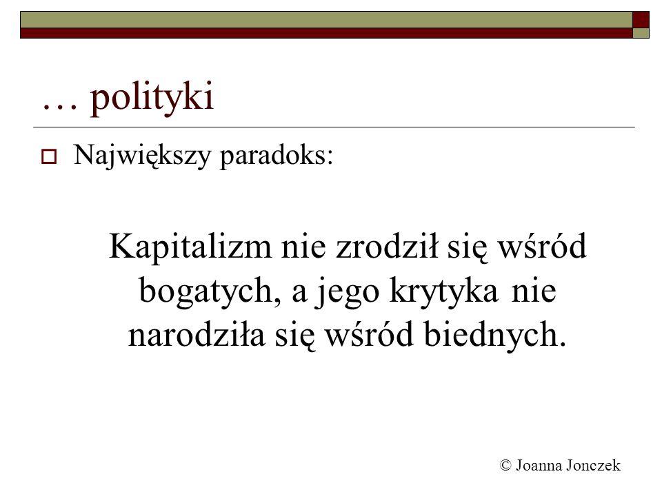 … polityki Największy paradoks: