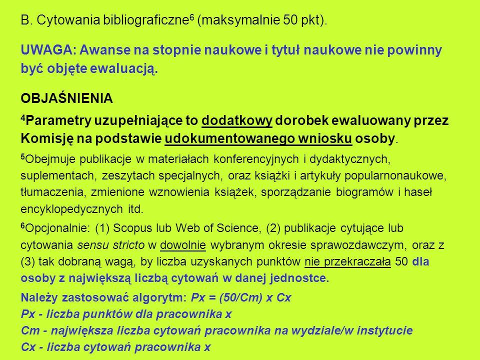 B. Cytowania bibliograficzne6 (maksymalnie 50 pkt).