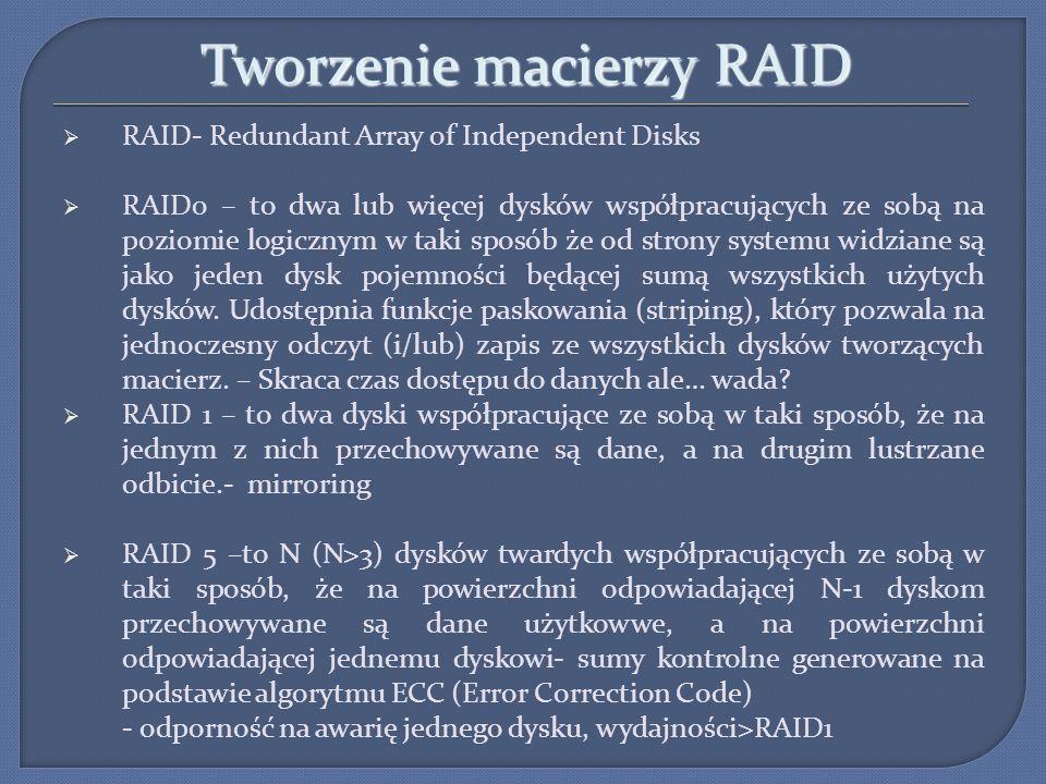 Tworzenie macierzy RAID